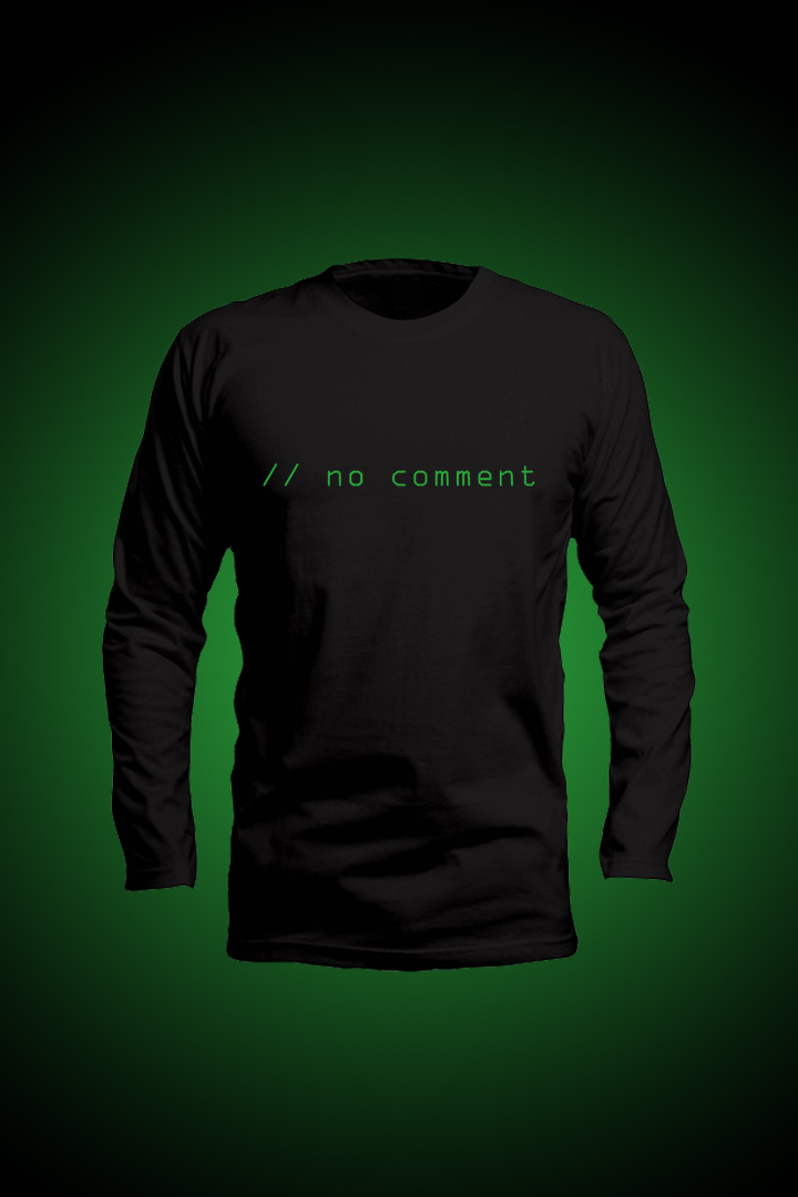 no comments-comments in programming-tshirt for programmers-fashion 2021-full sleeves t shirt-node js tshirt-no comments tshirt- no comments t shirt for coders-developers fashion- for programmers-programming tshirt-programming t shirts-coder t shirts-developer tshirts-dev community-javascript tshirt-buy tshirt long sleeves-tshirt in pakistan-programming tshirts in pakistan-techmark-tech mark- techmark.pk-techmark pakistan-tech tees- tech tshirts-web developer tshirt-mobile app developer tshirt- full stack developer tshirt-angular tshirt-react js tshirt-long sleeves t shirt-half sleeves tshirt